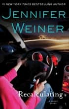 Recalculating ebook by Jennifer Weiner