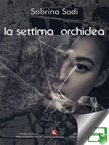 La settima orchidea ebook by Sabrina Sodi