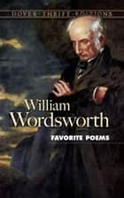 Favorite Poems 電子書 by William Wordsworth
