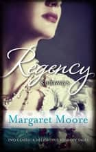 Regency Runaways/A Lover's Kiss/The Viscount's Kiss ebook by Margaret Moore