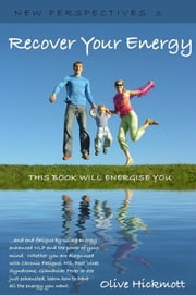 Recover Your Energy ebook by Olive Hickmott