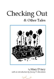 Checking Out and Other Tales ebook by Mary D'Arcy
