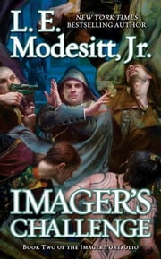 Imager's Challenge - The Second Book of the Imager Portfolio ebook by L. E. Modesitt Jr.
