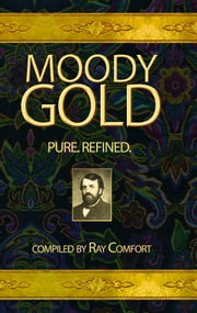 Moody Gold / Comfort ebook by Comfort, Ray