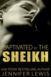 Desert Kings: Amahd - Captivated by the Sheikh ebook by Jennifer Lewis