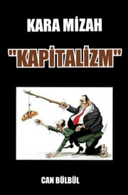 "Kara Mizah ""Kapitalizm"" ebook by Can Bülbül"