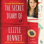 The Secret Diary of Lizzie Bennet - A Novel audiobook by Bernie Su, Kate Rorick