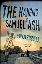 The Hanging of Samuel Ash ebook by Sheldon Russell