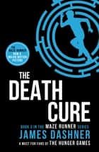 The Death Cure ebook by
