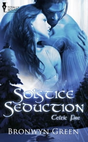 Solstice Seduction ebook by Bronwyn Green