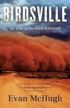 Birdsville ebook by Evan McHugh