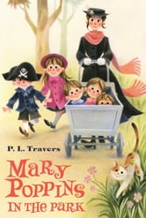 Mary Poppins in the Park ebook by Dr. P. L. Travers