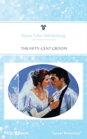 The Fifty-Cent Groom ebook by Karen Toller Whittenburg