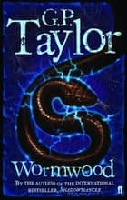 Wormwood ebook by G.P. Taylor
