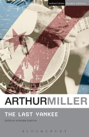 The Last Yankee ebook by Arthur Miller