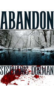 Abandon - (Book 1 in the Abandon Series) ebook by Stephanie Dorman
