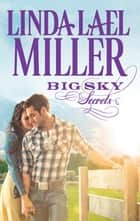 Big Sky Secrets (Mills & Boon M&B) ebook by Linda Lael Miller