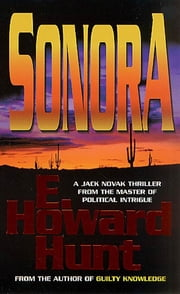 Sonora ebook by E. Howard Hunt