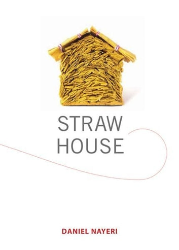 Straw House - A Novella by Daniel Nayeri ebook by Daniel Nayeri