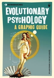 Introducing Evolutionary Psychology - A Graphic Guide ebook by Kobo.Web.Store.Products.Fields.ContributorFieldViewModel