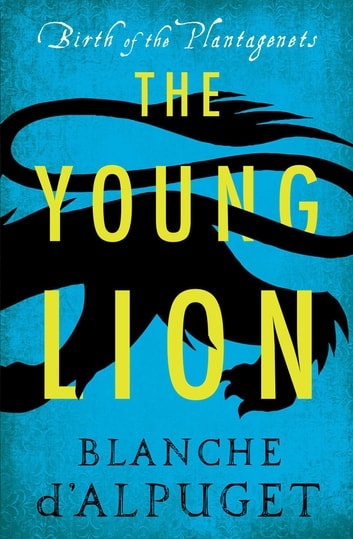 The Young Lion ebook by Blanche d'Alpuget