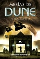 Mesías de Dune ebook by Frank Herbert