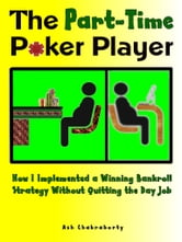 The Part-Time Poker Player ebook by Ash Chakraborty