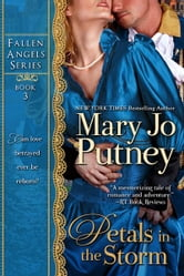 Petals in the Storm (Fallen Angels Series, Book 3) ebook by Mary Jo Putney