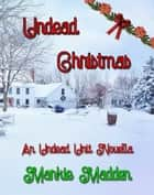 Undead Christmas ebook by Markie Madden