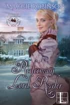 Redeeming Lord Ryder ebook by Maggie Robinson