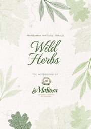 Wild Herbs ebook by La Maliosa