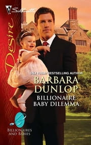 Billionaire Baby Dilemma ebook by Barbara Dunlop