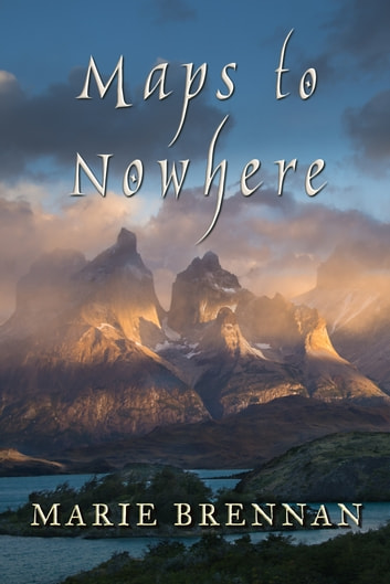 Maps to Nowhere ebook by Marie Brennan