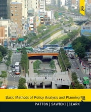 Basic Methods of Policy Analysis and Planning -- Pearson eText ebook by Carl Patton,David Sawicki,Jennifer Clark