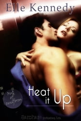 Heat it Up ebook by Elle Kennedy