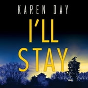 I'll Stay audiobook by Karen Day