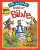 Read and Share Toddler Bible ebook by Gwen Ellis