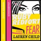Feel the Fear (Ruby Redfort, Book 4) audiobook by Lauren Child