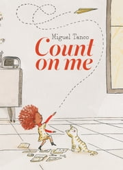 Count on Me ebook by Miguel Tanco