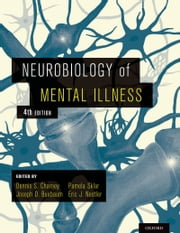 Neurobiology of Mental Illness ebook by Dennis S. Charney,Joseph D. Buxbaum,Pamela Sklar,Nestler