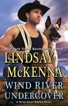 Wind River Undercover ebook by