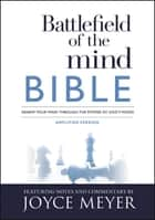 Battlefield of the Mind Bible - Renew Your Mind Through the Power of God's Word ebook by