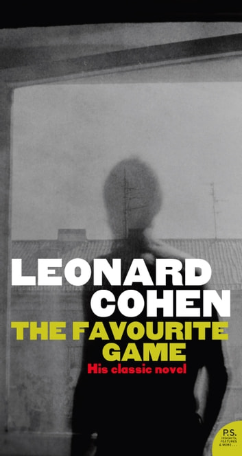 The Favourite Game ebook by Leonard Cohen