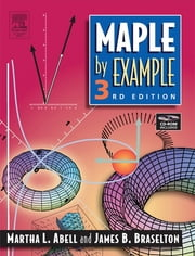 Maple By Example ebook by Martha L. Abell, James P. Braselton
