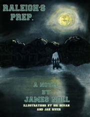 Raleigh's Prep. ebook by James Noll