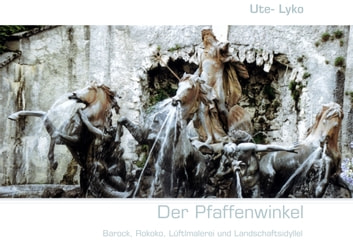 Der Pfaffenwinkel eBook by Ute Lyko