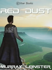 Red Dust ebook by Murray Leinster