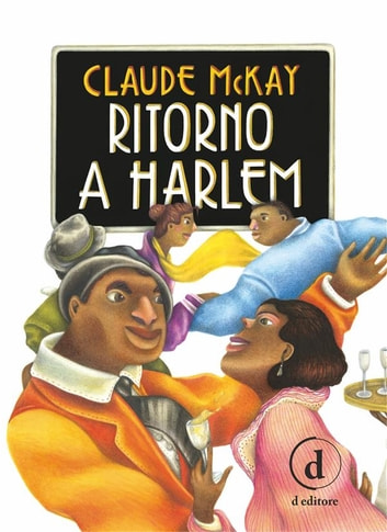 Ritorno a Harlem eBook by Claude McKay