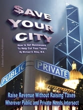 $ave Your City ebook by Michael D. Riley