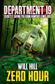 Zero Hour (Department 19, Book 4) ebook by Will Hill